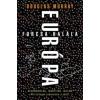 Douglas Murray Európa furcsa halála