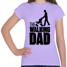 PRINTFASHION The Walking Dad - Női póló - Viola