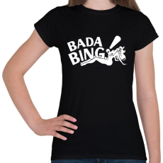 PRINTFASHION bada bing - Női póló - Fekete