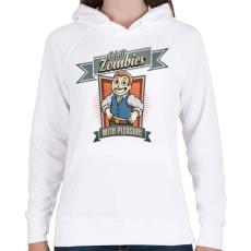PRINTFASHION I kill zombies - Női kapucnis pulóver - Fehér