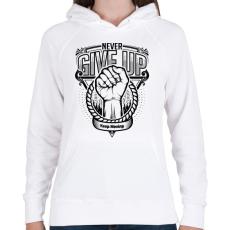 PRINTFASHION Soha ne add fel! - Női kapucnis pulóver - Fehér