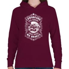 PRINTFASHION Őrült gördeszkás  - Női kapucnis pulóver - Bordó