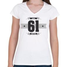 PRINTFASHION b-day-61-dark-lightgrey - Női V-nyakú póló - Fehér