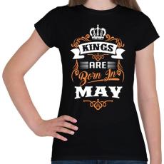 PRINTFASHION A királyok májusban születnek - Női póló - Fekete