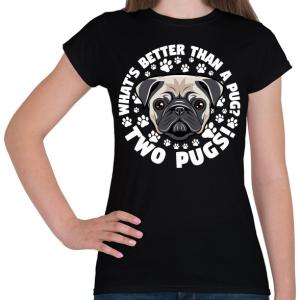 PRINTFASHION Két kutya jobb mint egy - Női póló - Fekete
