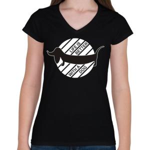 PRINTFASHION Az élet jobb egy kutyával - Női V-nyakú póló - Fekete