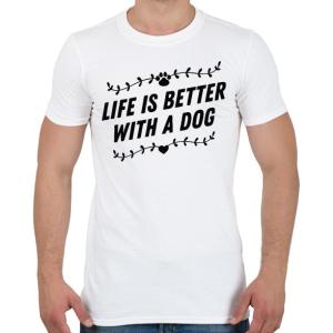 PRINTFASHION Az élet kutyával jobb - Férfi póló - Fehér