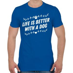 PRINTFASHION Kutyával jobb az élet - Férfi póló - Királykék