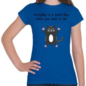 PRINTFASHION Ha van egy macskád - Női póló - Királykék