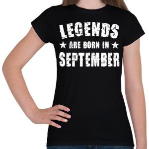 PRINTFASHION A legendák szeptemberben születtek - Női póló - Fekete
