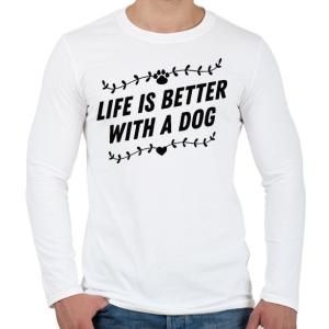 PRINTFASHION Az élet kutyával jobb - Férfi hosszú ujjú póló - Fehér