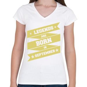 PRINTFASHION A legendák szeptemberben születnek - Női V-nyakú póló - Fehér