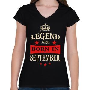 PRINTFASHION A legendák szeptemberben születnek - Női V-nyakú póló - Fekete