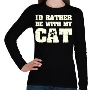PRINTFASHION Inkább a macskámmal vagyok - Női hosszú ujjú póló - Fekete