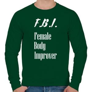 PRINTFASHION F.B.I. - női test fejlesztő - Férfi pulóver - Sötétzöld