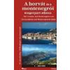 A horvát és a montenegrói tengerpart atlasza - Hibernia