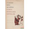 A leány meg az isten - Görög szerelmes novellák