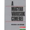 A magyar városok címerei
