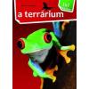 - - A TERRÁRIUM - 1X1 KALAUZ