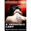 A TETOVÁLT LÁNY - MILLENNIUM TRILÓGIA I.