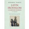 Adamik Tamás ADAMIK TAMÁS - LATIN IRODALOM A KAROLING-KORBAN 8-9. SZÁZAD