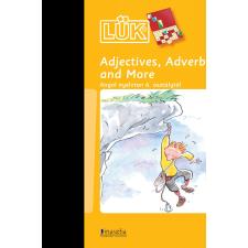 - ADJECTIVES, ADVERBS AND MORE - ANGOL NYELVTAN 6. OSZTÁLYTÓL idegen nyelvű könyv