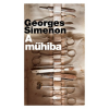 Agave GEORGES SIMENON: A MŰHIBA