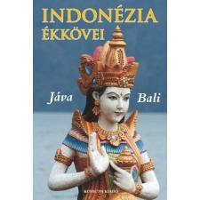 Ágh Attila, Csák Erika, Varga Gyula ÁGH ATTILA – CSÁK ERIKA – VARGA GYULA - INDONÉZIA ÉKKÖVEI - JÁVA - BALI - ÜKH 2017 utazás