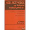 Akadémiai Kiadó Kollektivitás az iskolai osztályokban