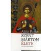 Alain Pastor Szent Márton élete