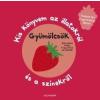 Alexandra Kiadó Gyümölcsök - Kis könyvem az illatokról és a színekről (új példány)