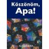 Alexandra Kiadó Helen Exley: Köszönöm, Apa!