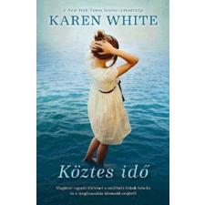 Alexandra Kiadó Karen White-Köztes idő (Kölcsönözhető!) irodalom