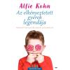 Alfie Kohn ALFIE KOHN - AZ ELKÉNYEZTETETT GYEREK LEGENDÁJA