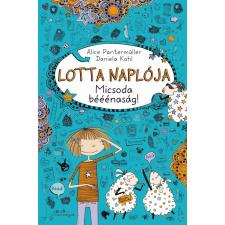 Alice Pantermüller PANTELMÜLLER, ALICE - KOHL, DANIELA - LOTTA NAPLÓJA 2. - MICSODA BÉÉÉNASÁG! gyermek- és ifjúsági könyv