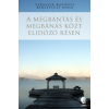 Álomgyár Kiadó A megbántás és megbánás közt elidőző résen