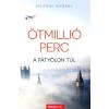 Álomgyár Kiadó Nyitray György: Ötmillió perc - A fátyolon túl