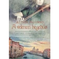 Alyssa Palombo A velencei hegedűs irodalom