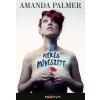 Amanda Palmer PALMER, AMANDA - A KÉRÉS MÛVÉSZETE