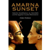 Amarna Sunset – Aidan Dodson