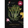 Andrea Wulf WULF, ANDREA - A TERMÉSZET FELTALÁLÓJA - ALEXANDER VON HUMBOLDT KALANDOS ÉLETE