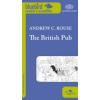 Andrew C. Rouse THE BRITISH PUB