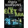 Angela Marsons MARSONS, ANGELA - EGY ÉLET ÁRA