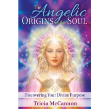 ANGELIC ORIGINS OF THE SOUL – Tricia McCannon idegen nyelvű könyv