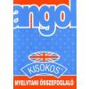 ANGOL KISOKOS NYELVTANI ÖSSZEFOGLALÓ