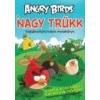 ANGRY BIRDS: A NAGY TRÜKK