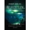 Angyali Menedék Felfedetlen - Steven M. Greer