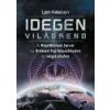 Angyali Menedék Idegen Világrend - Len Kasten