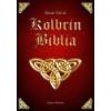 Angyali Menedék Kolbrin Biblia - Arany  László