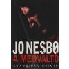 Animus JO NESBO: A MEGVÁLTÓ / SKANDINÁV KRIMIK